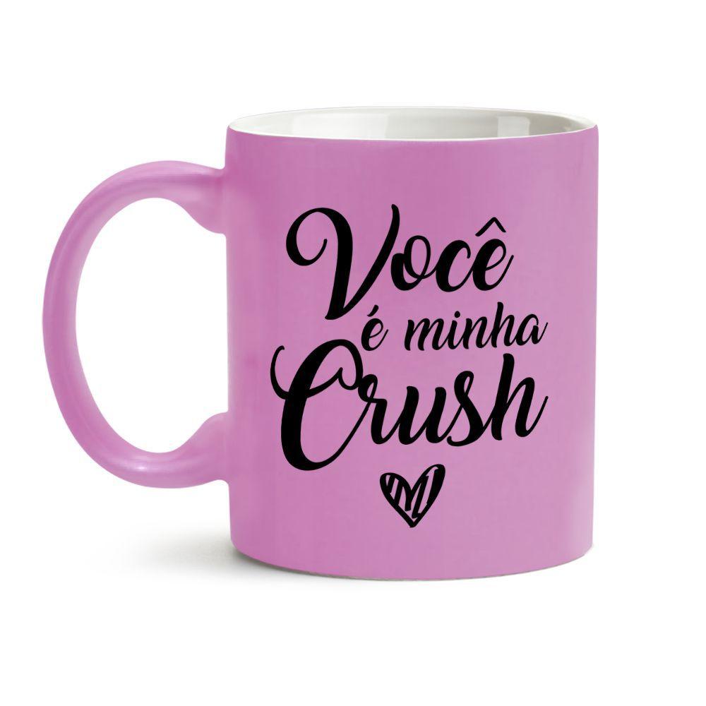 Caneca Rosa Você É Minha Crush