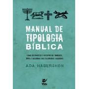 Manual de Tipologia Bíblica - Ada Habershon