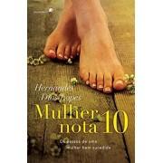 Mulher Nota 10 - Hernandes Dias Lopes