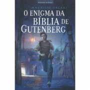 O Enigma da Bíblia de Gutenberg - Maurício Zágari