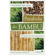 Parábola do Bambu - Hernandes Dias Lopes