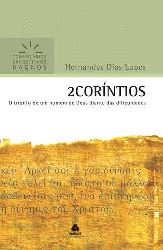 Comentário Expositivo 2 Coríntios - Hernandes Dias Lopes