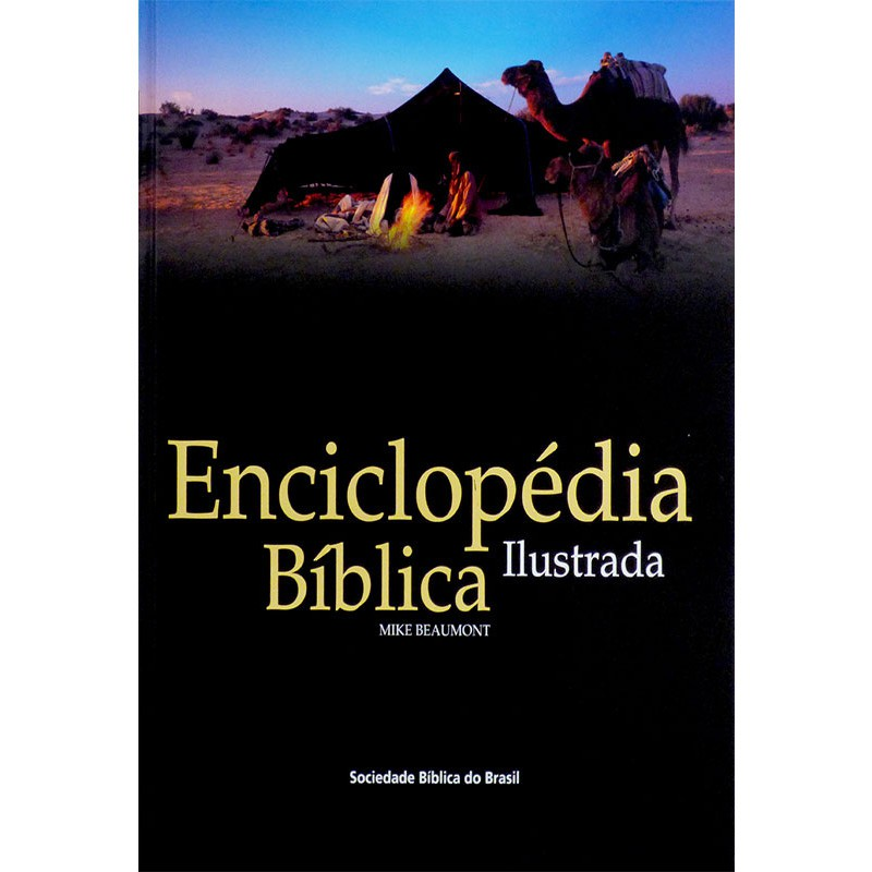 Enciclopédia Bíblica Ilustrada - Mike Beaumont