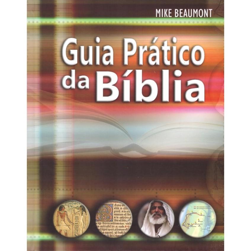 Guia Prático da Bíblia - Mike Beaumont