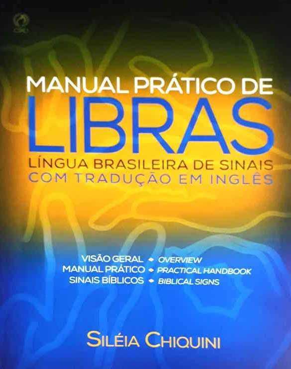 Manual Prático De Libras - Siléia Chiquini