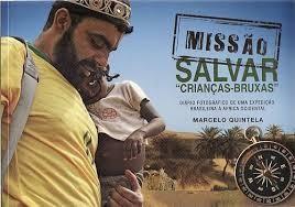 Missão Salvar Crianças Bruxas - Marcelo Quintela