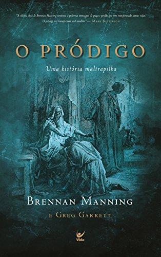 O Pródigo - Brennan Manning