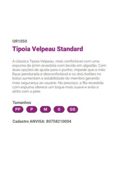 TIPOIA VELPEAU STANDARD OR1050 HIDROLIGTH - Imobilizador Braço Quebrado ou costelas