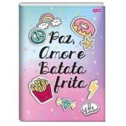 Caderno Brochura 1/4 It Girl Paz, Amor e Batata Frita    Jandaia