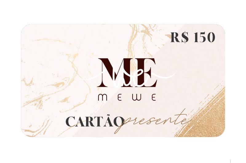 Cartão Presente (Gift Card) R$150,00