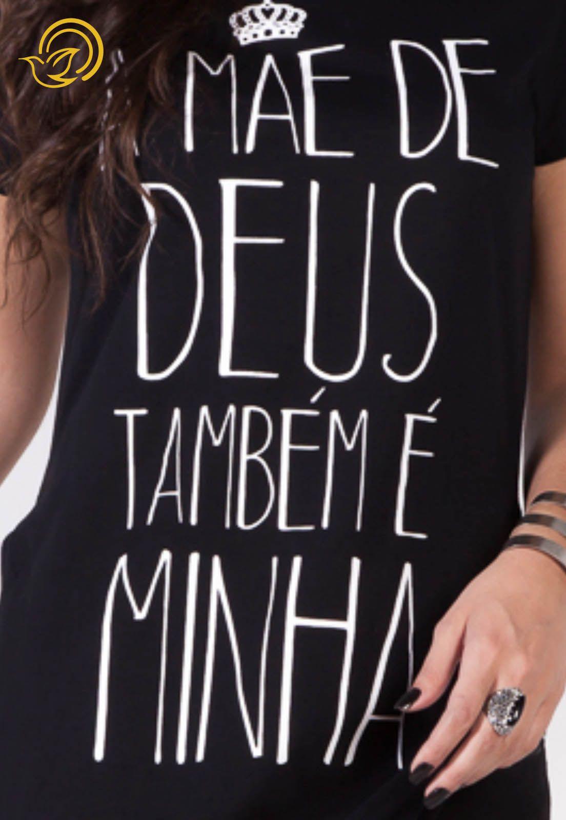 Camiseta A Mãe de Deus Também é Minha - Preta