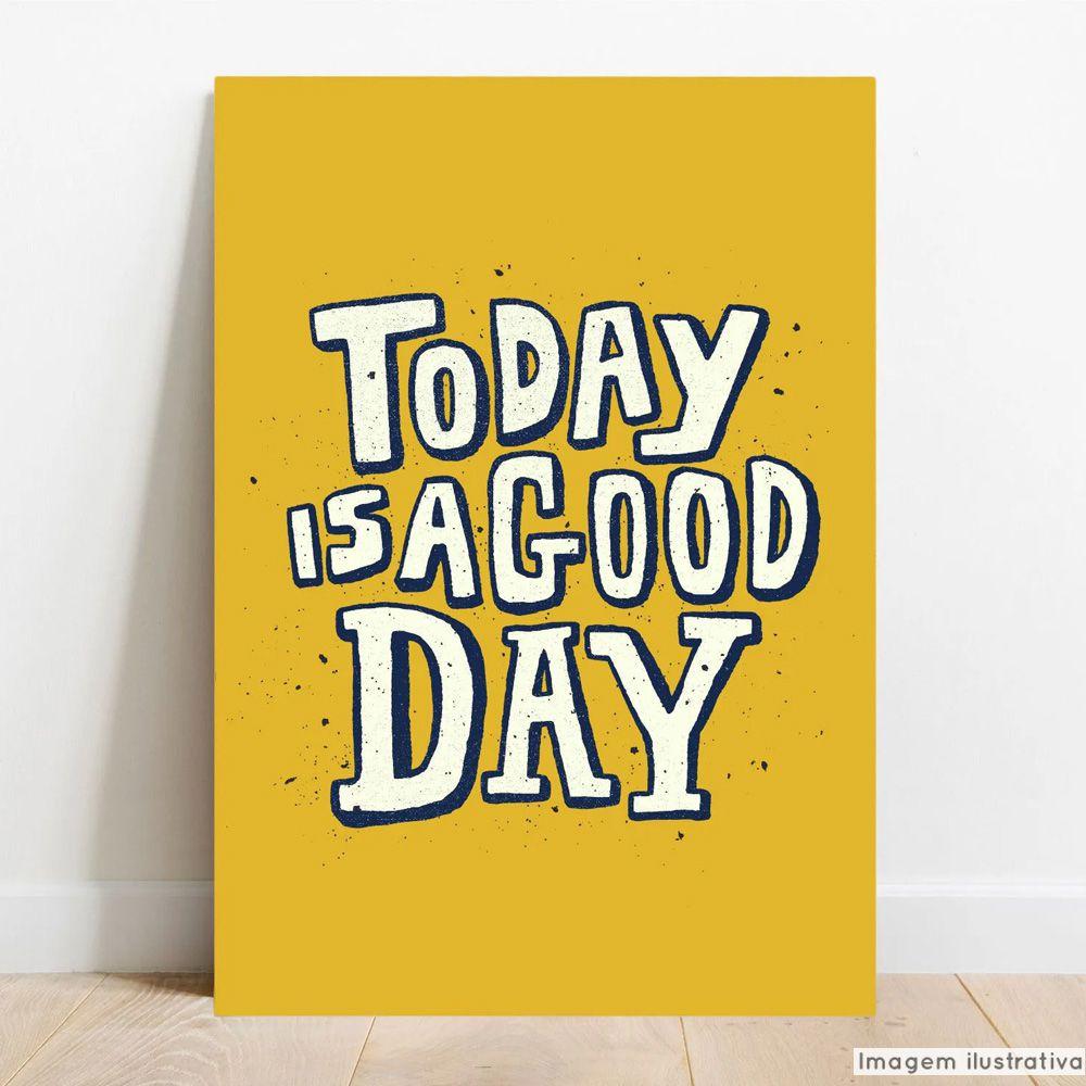 Placa Decorativa Good Day  - TaColado