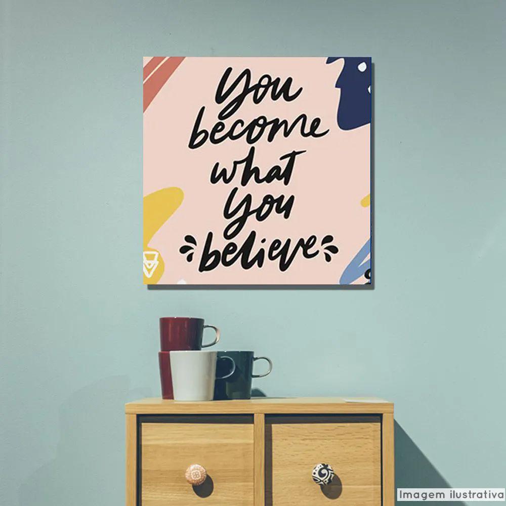 Tela Decorativa Believe  - TaColado