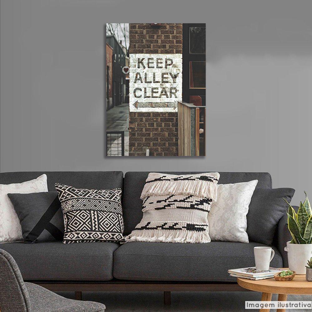 Tela Decorativa Keep Alley Clear  - TaColado