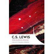 Além Do Planeta Silencioso   C.S. Lewis Livro um da Trilogia Cósmica