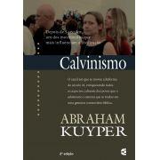 Calvinismo - Abraham Kuyper - 2ª edição