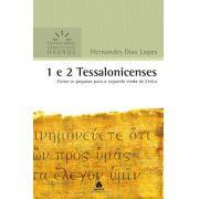 Comentário Expositivo - 1 e 2 Tessalonicenses | Hernandes Dias Lopes