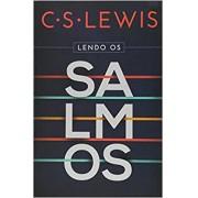 Lendo Os Salmos   C.S. Lewis