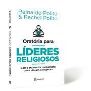ORATÓRIA PARA LIDERES RELIGIOSOS  REINALDO POLITO,