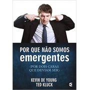 Por que não somos emergentes -Kevin DeYoung