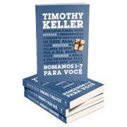 Romanos 1-7 Para Você   Timothy Keller