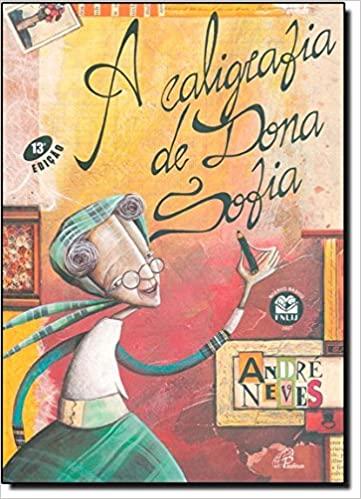 A Caligrafia de Dona Sofia (Português) Capa comum