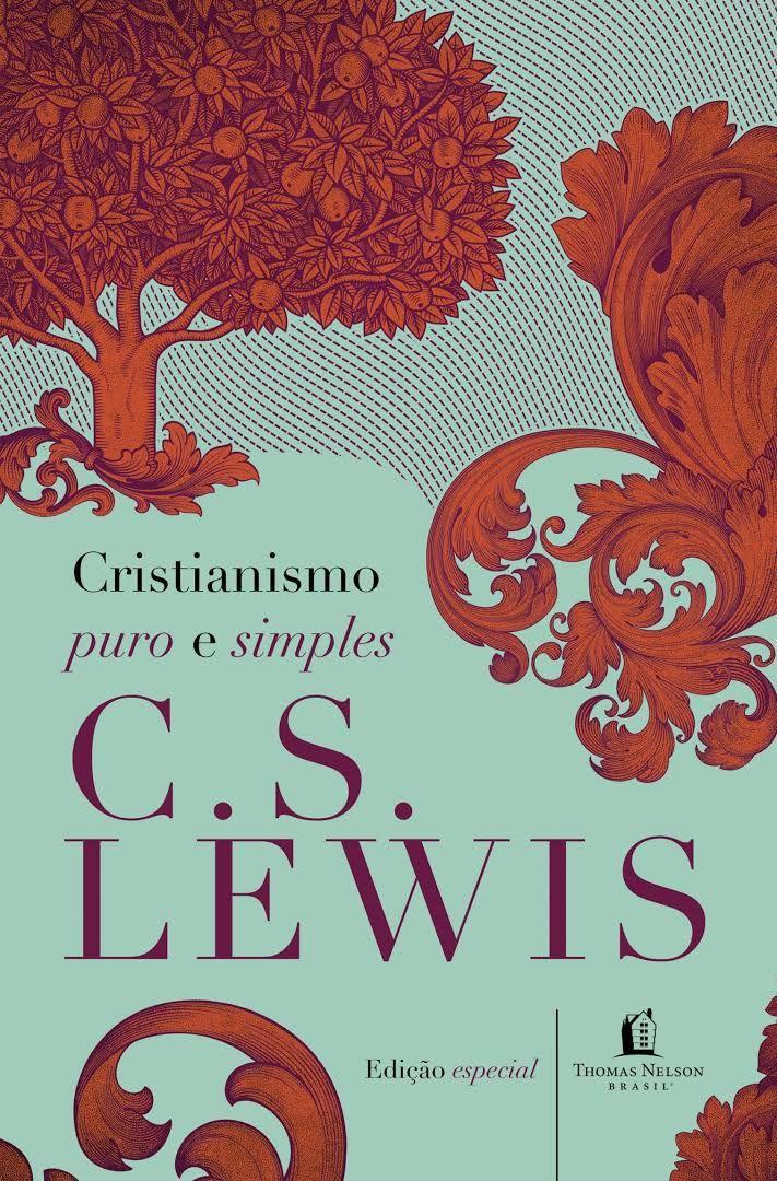 Cristianismo Puro E Simples   C.S. Lewis