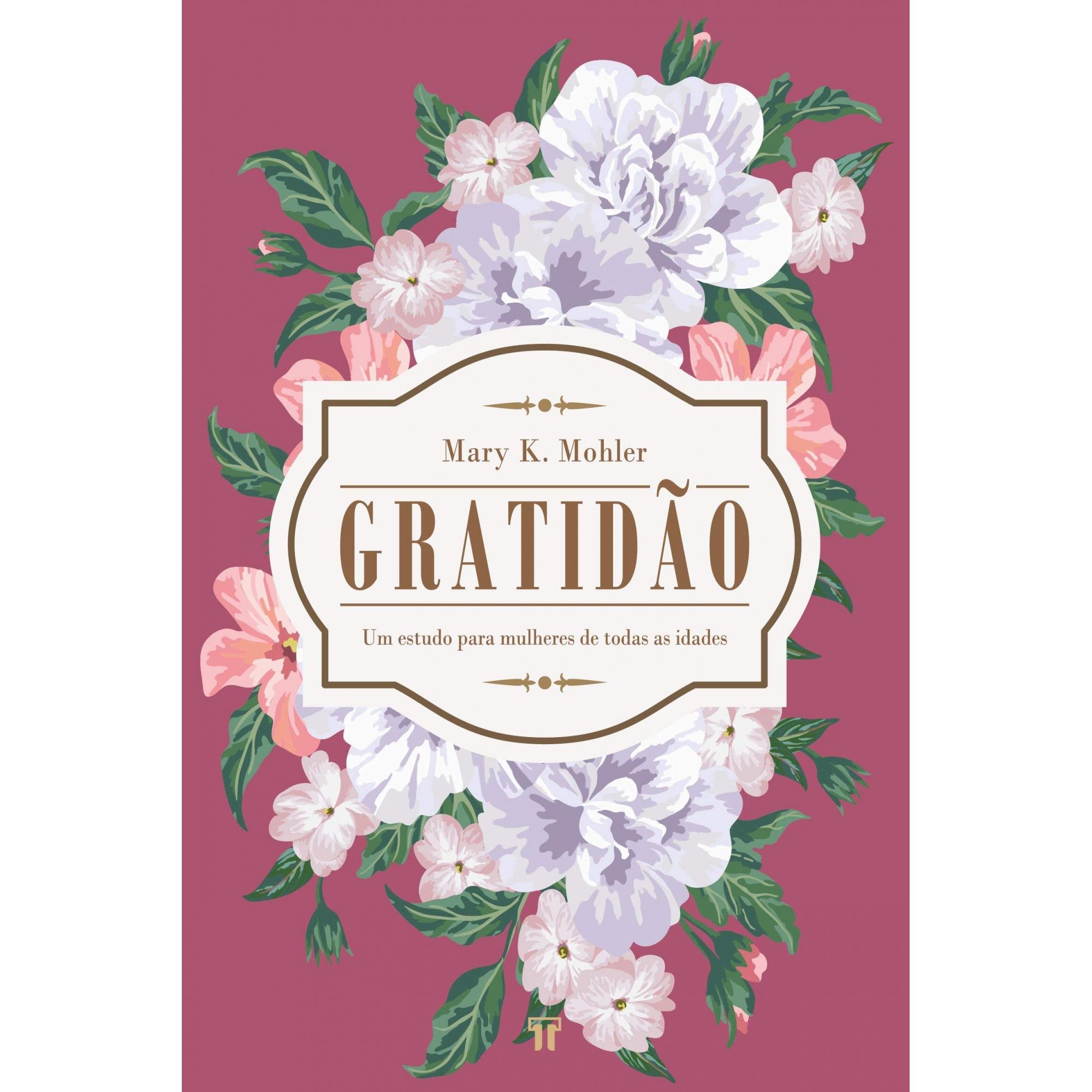 GRATIDÃO - MARY K. MOHLER