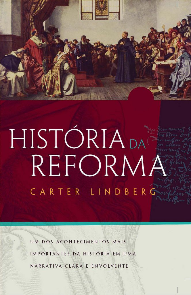 História Da Reforma   Carter Lindberg