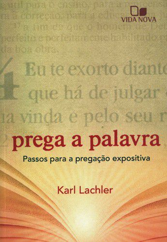 Prega A Palavra   Karl Lachler