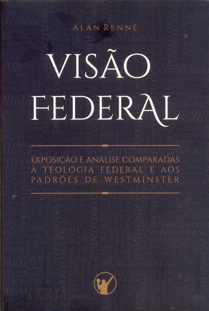 Visão Federal | Alan Rennê
