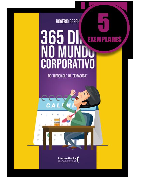 365 DIAS NO MUNDO CORPORATIVO (KIT ESPECIAL COM 5 LIVROS)