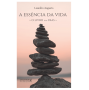 A essência da vida: o livro dos dias