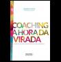 Coaching: A hora da virada