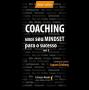 Coaching - Mude seu mindset para o sucesso - volume 3