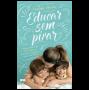 Educar Sem Pirar GUIA PRATICO DA PSIMAMA PARA DESCOMPLICAR A VIDA COM FILHOS