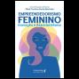 Empreendedorismo feminino: inovação e associativismo