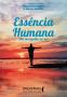Essência humana: um mergulho no ser
