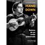Mano down: relatos de um irmão apaixonado