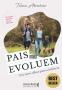 Pais que evoluem: um novo olhar para a infância