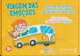 Viagem das emoções: livro jogo que trabalha habilidades socioemocionais