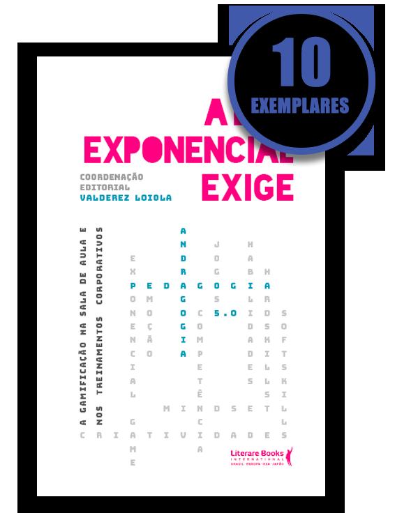 A era exponencial exige (kit especial de 10 livros)