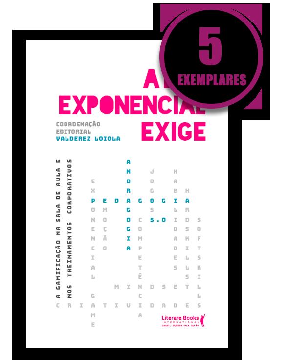 A era exponencial exige (kit especial de 5 livros)