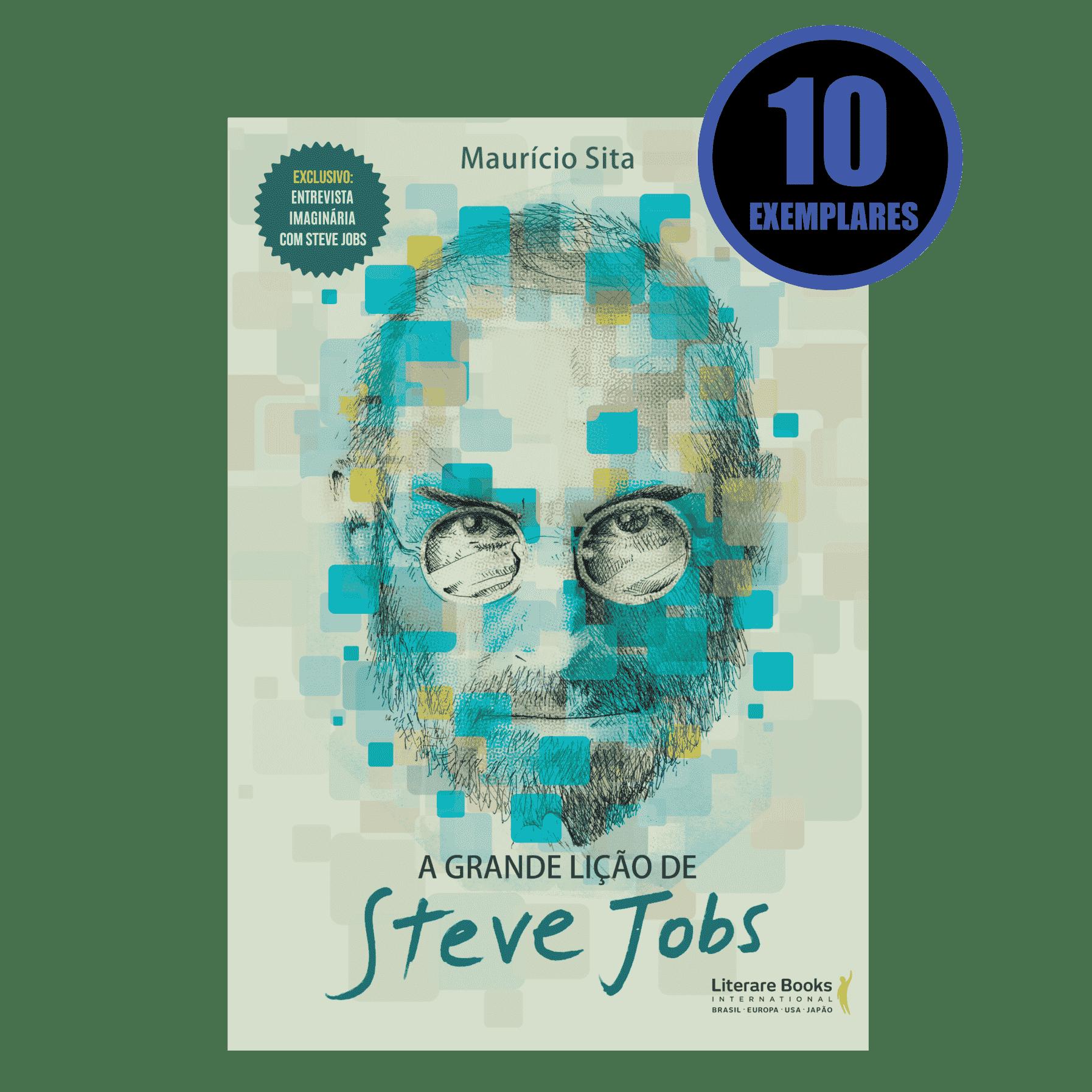 A GRANDE LIÇÃO DE STEVE JOBS (KIT ESPECIAL COM 10 LIVROS - PROMOÇÃO 10% DE DESCONTO)