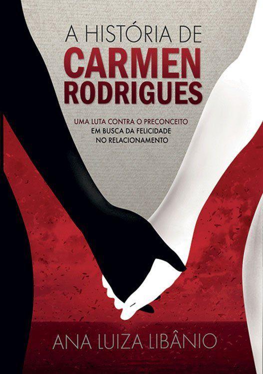 A história de Carmen Rodrigues