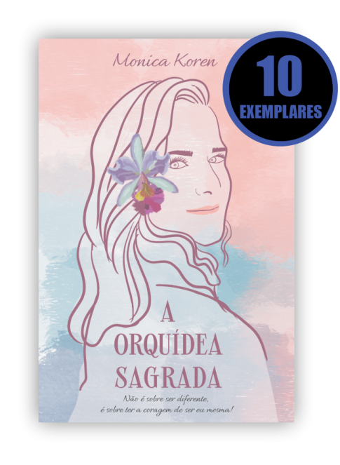 A ORQUÍDEA SAGRADA  (KIT ESPECIAL DE 10 LIVROS)