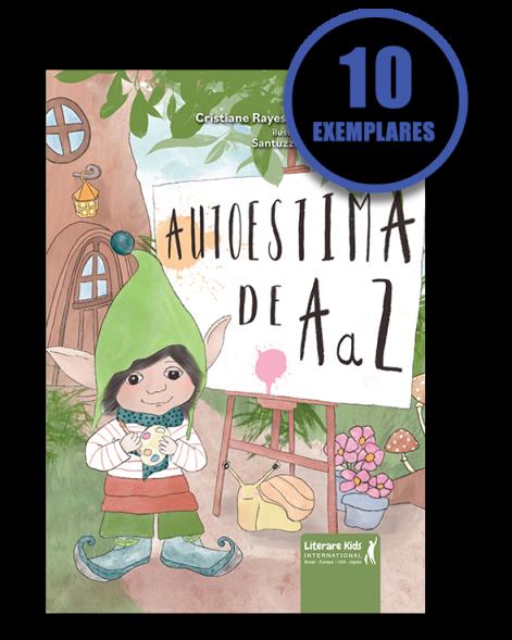 Autoestima de A a Z (kit especial de 10 livros)