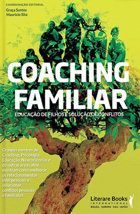 Coaching familiar: Educação de filhor e solução de conflitos