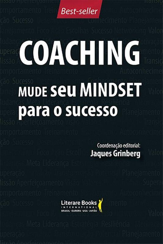 Coaching - Mude seu mindset para o sucesso - volume 1