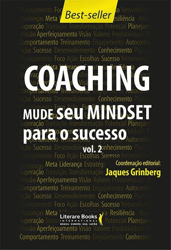 Coaching - Mude seu mindset para o sucesso - volume 2